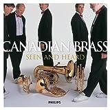 echange, troc Canadian Brass - Seen & Heard