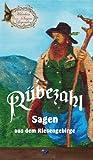 Rübezahl: Sagen aus dem Riesengebirge (Märchen, Sagen und Legenden 4)