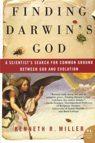 Finding Darwin's God: A Scientist's Search for Common Ground Between God and Evolution (P.S.): Kenneth R. Miller: 9780061233500: Amazon.com: Books