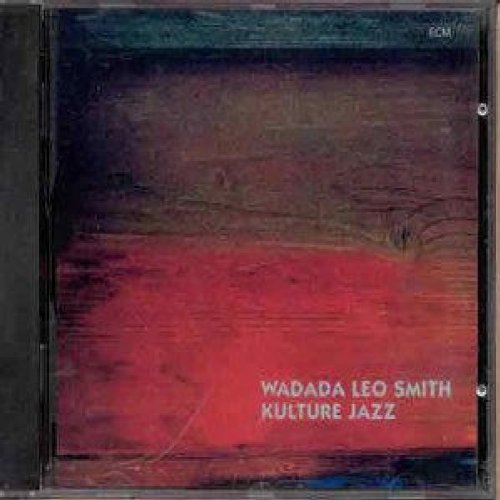 Kulture Jazz by Wadada Leo Smith
