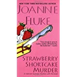 Strawberry Shortcake Murder (Hannah Swensen Mysteries) ~ Joanne Fluke