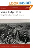 Vimy Ridge, 1917: Byng's Canadians Triumph at Arras (Campaign)