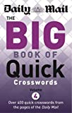 Daily Mail Daily Mail: Big Book of Quick Crosswords 4 (The Daily Mail Puzzle Books)