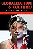 img - for Globalization and Culture: Global M lange 3rd edition by Nederveen Pieterse University of California Santa Barbara, (2015) Paperback book / textbook / text book