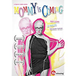 Mommy Is Coming