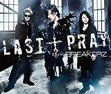 LAST†PRAY/絶対! I LOVE YOU(初回限定盤A)(DVD付)
