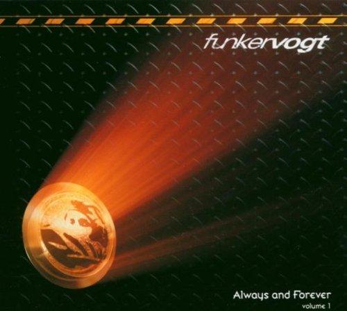 Funker Vogt - Always And Forever, Volume 1 - Zortam Music