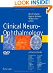 Clinical Neuro-Ophthalmology: A Pract...