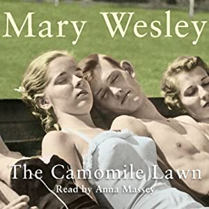 The Camomile Lawn | [Mary Wesley]