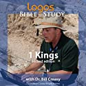 1 Kings  by Dr. Bill Creasy Narrated by Dr. Bill Creasy