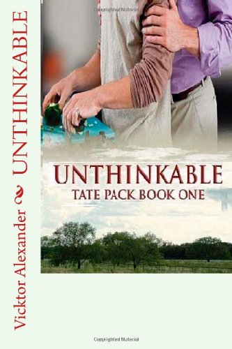 Unthinkable: Tate Pack Series: Book One: Volume 2