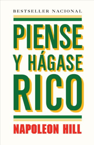 Piense y Hagase Rico/ Think and Grow Rich