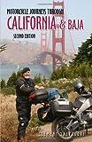 Motorcycle Journeys Through California & Baja: Second Edition