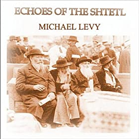 Echoes of the Shtetl