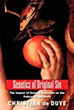 img - for Genetics of Original Sin: The Impact of Natural Selection on the Future of Humanity (An Editions Odile Jacob Book) by Christian de Duve (2010-12-14) book / textbook / text book