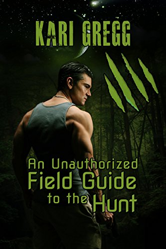 an-unauthorized-field-guide-to-the-hunt-english-edition