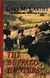 img - for The Buffalo Hunters book / textbook / text book