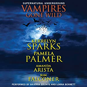 Vampires Gone Wild (Supernatural Underground) Audiobook