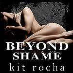 Beyond Shame | Kit Rocha