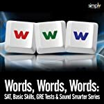 Words, Words, Words: SAT, Basic Skills, GRE Tests, & Sound Smarter Series | Deaver Brown