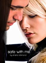Safe With Me Part I