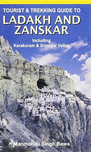 Tourist and Trekking Guide to Ladakh and Zanskar: Including Karakoram and Srinagar Valley
