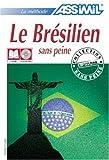 echange, troc M. P Legriel - Le Brésilien sans Peine ; Livre + CD Audio (x4)