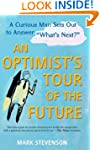 AN Optimist's Tour of the Future: One...