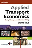 img - for Applied Transport Economics: Policy, Management & Decision Making book / textbook / text book