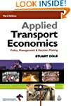 Applied Transport Economics: Policy,...