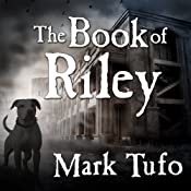 The Book of Riley: A Zombie Tale | [Mark Tufo]