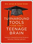Turnaround Tools for the Teenage Brai...