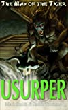 Usurper! (Way of the Tiger) (Volume 3)