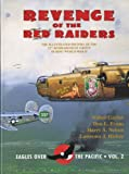 img - for Revenge of the Red Raiders - The Illustrated History of the 22nd Bombardment Group During World War II (Eagles over the Pacific, Volume 2) book / textbook / text book