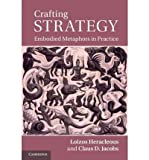 img - for [(Crafting Strategy: Embodied Metaphors in Practice )] [Author: Loizos Heracleous] [Jul-2011] book / textbook / text book