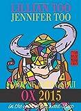 Lillian Too & Jennifer Too Fortune & Feng Shui 2015 Ox