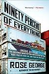 Ninety Percent of Everything: Inside...