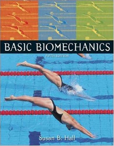 Basic Biomechanics with Online Learning Center Passcode...