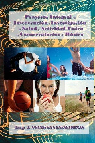 Proyecto Integral de Intervención e Investigación en Salud y Actividad Física en Conservatorios de Música