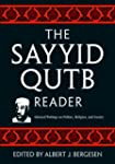 The Sayyid Qutb Reader: Selected Writ...