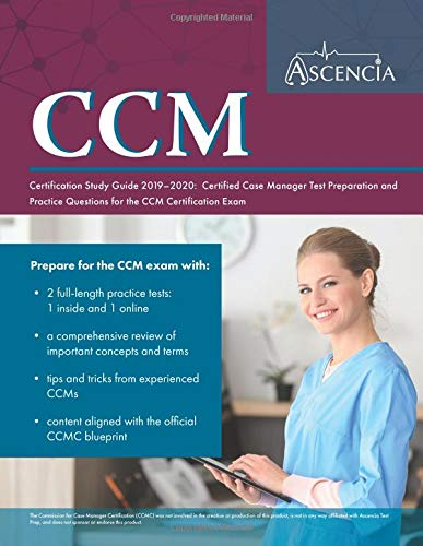 CCM Certification Study Guide 2019-2020 Certified Case Manager Test Preparation and Practice Questions for the CCM Certification Exam [Ascencia Nursing Exam Prep Team] (Tapa Blanda)