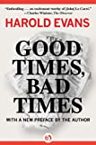img - for Good Times, Bad Times: With a New Preface by the Author book / textbook / text book