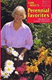 Lois Hole's northern flower gardening: Perennial favorites, 100 best for cooler climates