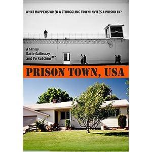 Prison Town USA