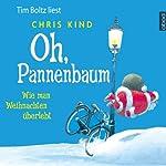 Oh, Pannenbaum: Wie man Weihnachten überlebt | Chris Kind