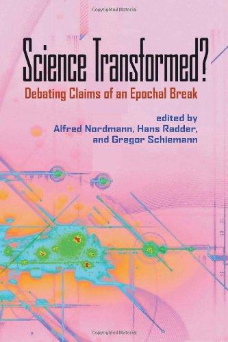 Science Transformed?: Debating Claims Of An Epochal Break