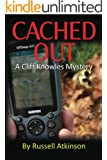 Cached Out (A Cliff Knowles Mystery Book 2)