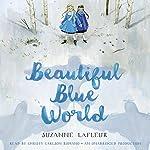 Beautiful Blue World | Suzanne LaFleur