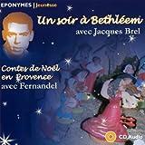 Noël En Provence, Un Soir A Bethleem