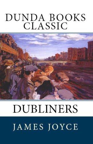 James Joyce - Dubliners (Dunda Books Classic)